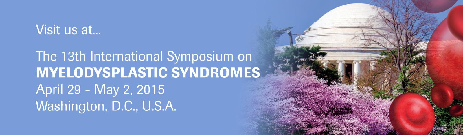THE 13TH INTERNATIONAL SYMPOSIUM ON MYELODYSPLASTIC SYNDROMES